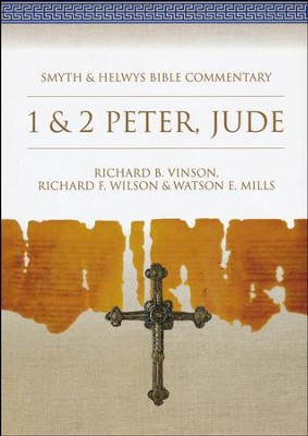 1 & 2 Peter-Jude: Smyth & Helwys Bible Commentary   -     By: Richard B. Vinson, Richard F. Wilson, Watson E. Mills