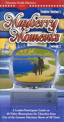 Mayberry Moments Volume1 Leader/Participant Guide  -     By: Stephen Skelton