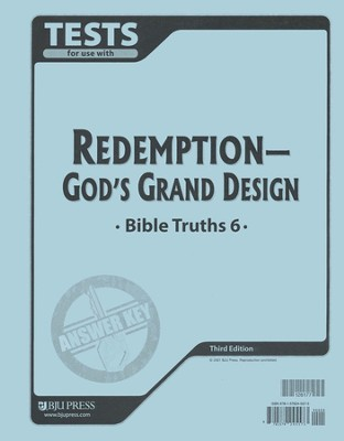 BJU Bible Truths 6: Redemption-God's Grand Design, Tests Answer   Key  -     By: Bob Jones