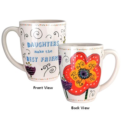 Daughters Make the Best Friends Mug  -