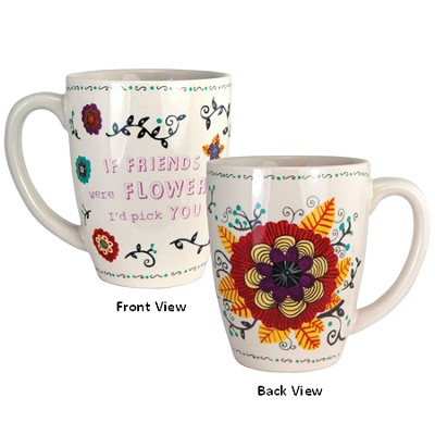 If Friends Were Flowers Mug  -