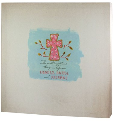 Family, Faith and Friends Canvas Print  -