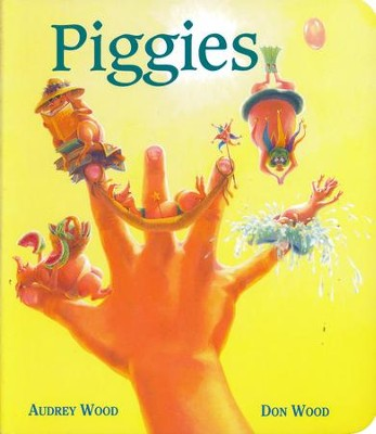 Piggies Board Book   -     By: Audrey Wood