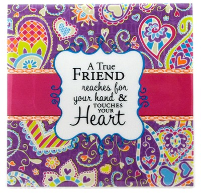 A True Friend Tile  -