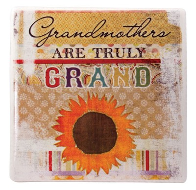 Grandmothers Are Truly Grand Tile  -