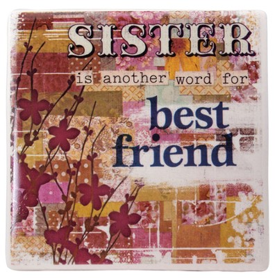 Sister is Another Word for Best Friend Tile  -