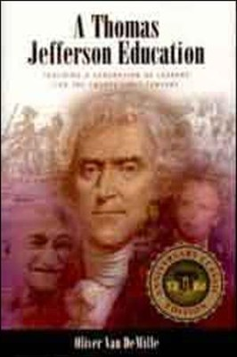 A Thomas Jefferson Education   -     By: Oliver DeMille