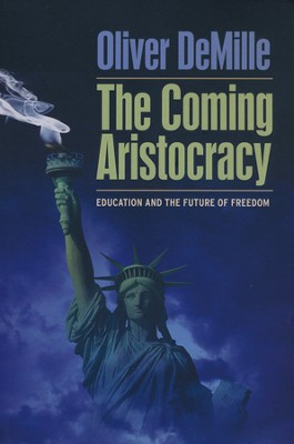 The Coming Aristocracy   -