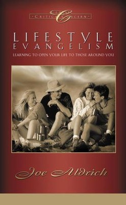 Lifestyle Evangelism: Learning to Open Your Life to Those Around You - eBook  -     By: Joe Aldrich