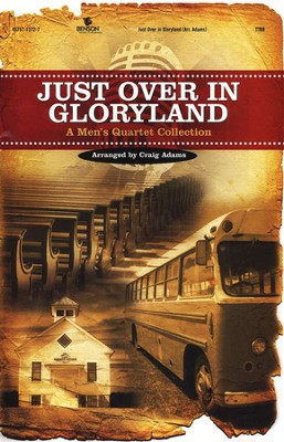 Just Over In Gloryland Songbook   -