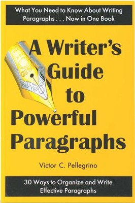 Guide to Powerful Paragraphs   -