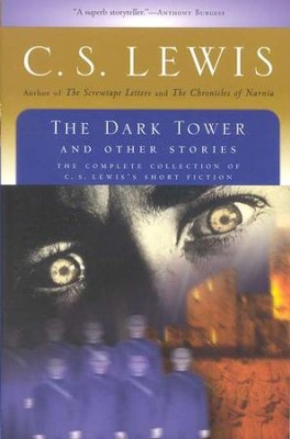 The Dark Tower and Other Stories   -     By: C.S. Lewis