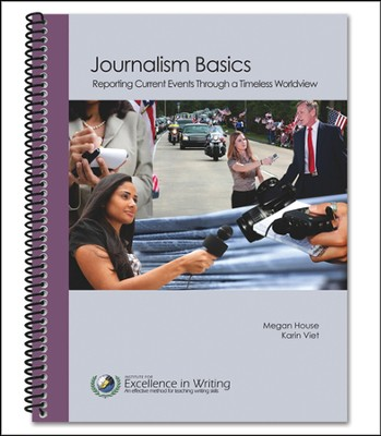Journalism Basics   -     By: Megan House, Karin Viet