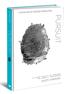 Pursuit: Living Fully in Search of God's Presence  -     By: Scott Chrsotek