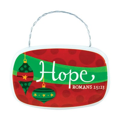 Hope Plaque Ornament  -