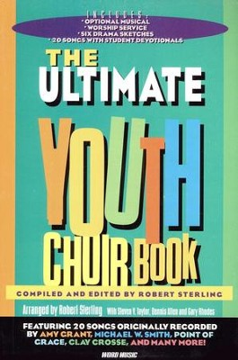 Ultimate Youth Choir Book, Volume 1   -
