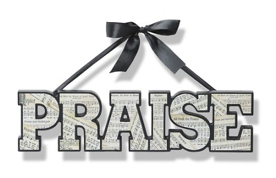 Praise, Word Art With Hanging Ribbon  -