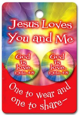 Valentine Button - Jesus Loves You, Share and Wear (KJV)  -