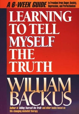 Learning to Tell Myself the Truth   -     By: William Backus