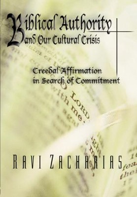 Biblical Authority and Our Cultural Crisis II - DVD   -     By: Ravi Zacharias