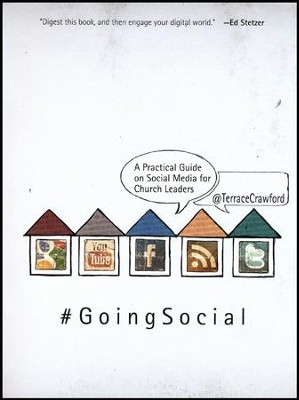 #Going Social: A Practical Guide on Social Media for Church Leaders  -     By: Terrace Crawford
