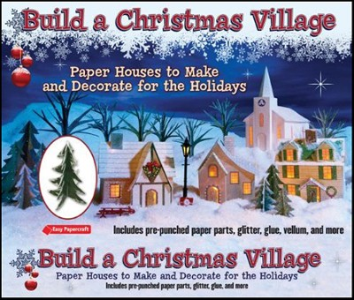 Build a Christmas Village  -     By: Leonard Hospidor
