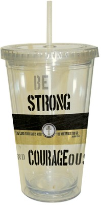 Strong and Courageous Insulated Tumbler with Straw  -