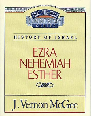 Ezra / Nehemiah / Esther - eBook  -     By: J. Vernon McGee