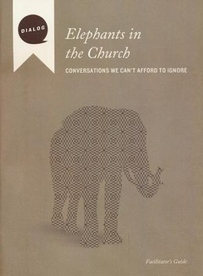 Elephants in the Church: Conversations We Can't Afford to Ignore, Facilitator's Guide  -     By: Mike Wonch