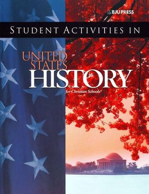 BJU Heritage Studies 11: United States History, Student Activities (Third Edition)  -