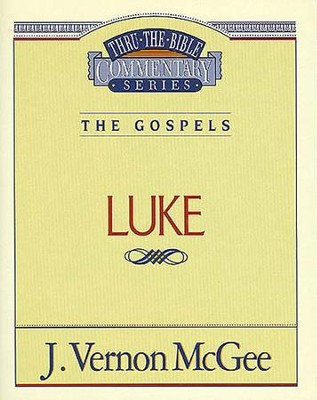 Luke - eBook  -     By: J. Vernon McGee