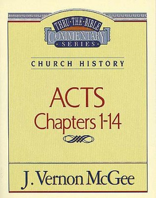Acts I - eBook  -     By: J. Vernon McGee