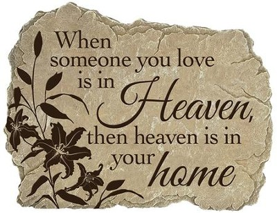 When Someone You Love Is In Heaven, Stepping Stone  -