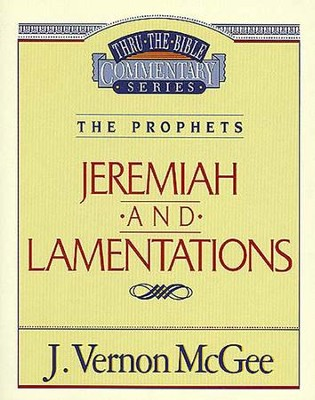 Jeremiah / Lamentations - eBook  -     By: J. Vernon McGee