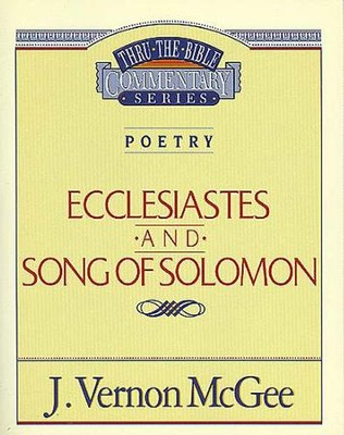 Ecclesiastes / Song of Solomon - eBook  -     By: J. Vernon McGee