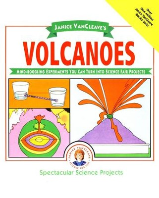 Janice VanCleave's Volcanoes   -     By: Janice VanCleave