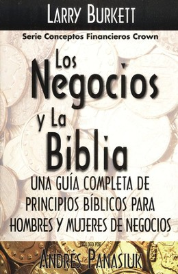 Los Negocios y La Biblia   (Business by the Book)  -     By: Larry Burkett
