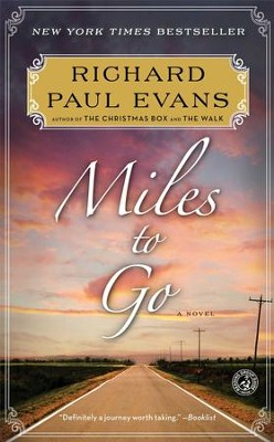 Miles to Go, The Walk Series #2 -eBook   -     By: Richard Paul Evans