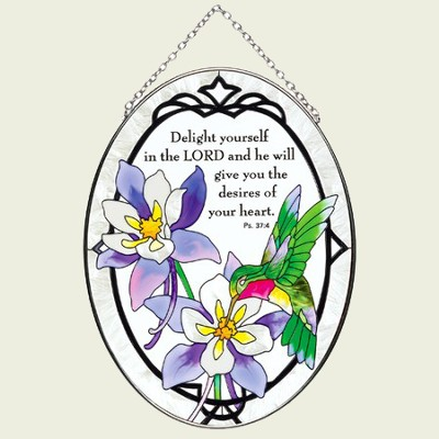 Delight Yourself in the Lord Oval Suncatcher   -