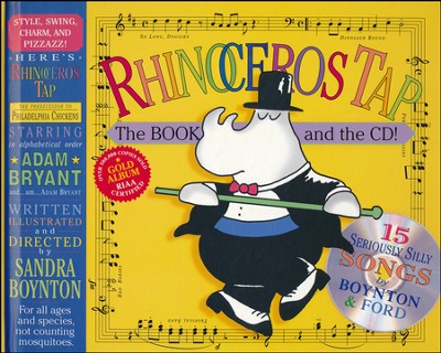 Rhinoceros Tap: 15 Seriously Silly Songs, Book and CD   -     By: Sandra Boynton