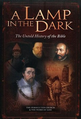 A Lamp in the Dark: The Untold History of the Bible   -