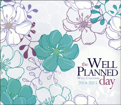 The Well-Planned Day Wall Calendar (July 2014 - June 2015)  -     By: Rebecca Scarlata Keliher