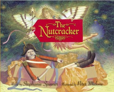The Nutcracker - eBook  -     By: Stephanie Spinner