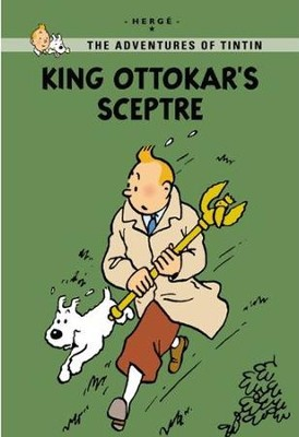 King Ottokar's Sceptre, Young Readers Edition          -     By: Herge