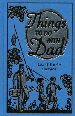 Things To Do With Dad  -     By: Scholastic