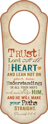 Trust in the Lord (Proverbs 3:5-6) Door Hanger   -
