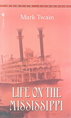 Life on the Mississippi   -     By: Mark Twain