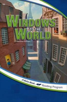 The A Beka Reading Program: Windows to the World   -