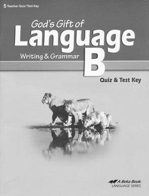 God's Gift of Language B Quizzes & Tests Key   -