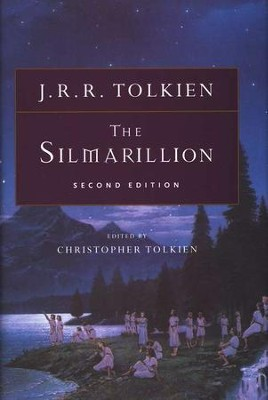 The Silmarillion, Second Editon   -     By: J.R.R. Tolkien
